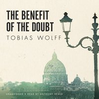 The Benefit of the Doubt - Tobias Wolff