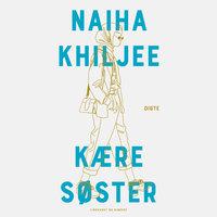Kære søster - Naiha Khiljee