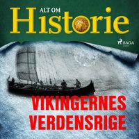 Vikingernes verdensrige - Alt Om Historie