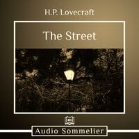 The Street - H.P. Lovecraft