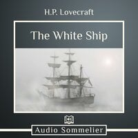 The White Ship - H.P. Lovecraft
