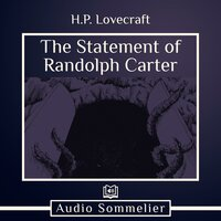 The Statement of Randolph Carter - H.P. Lovecraft