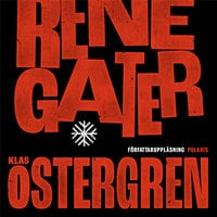 Renegater - Klas Östergren