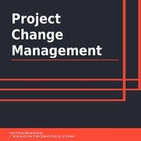 Project Change Management - Introbooks Team