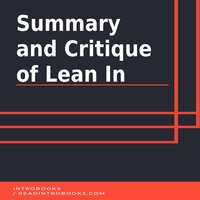 Summary and Critique of Lean In