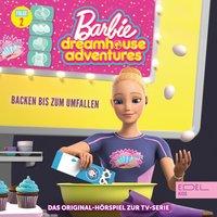 Barbie Dreamhouse Adventures - Folge 2: Backen bis zum Umfallen / Leben wie die Pioniere - Angela Strunck
