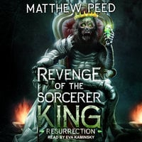 Revenge of the Sorcerer King: Resurrection - Matthew Peed