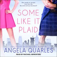 Some Like it Plaid - Angela Quarles