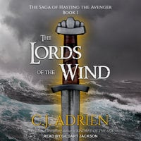 The Lords of the Wind - C.J. Adrien