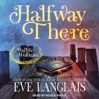 Halfway There: A Paranormal Women's Fiction Novel - Eve Langlais