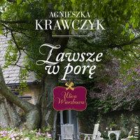 Zawsze w porę - Agnieszka Krawczyk