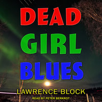Dead Girl Blues - Lawrence Block