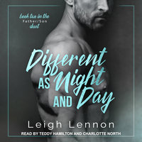 Different as Night and Day - Leigh Lennon
