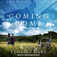 Coming Home - Lois Cloarec Hart