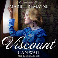 The Viscount Can Wait - Marie Tremayne