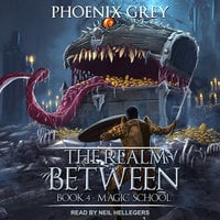 The Realm Between: Magic School - Phoenix Grey