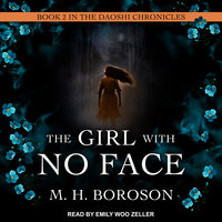 The Girl with No Face - M. H. Boroson