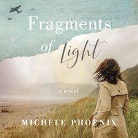 Fragments of Light - Michele Phoenix