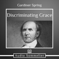 Discriminating Grace - Gardiner Spring