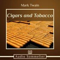 Cigars and Tobacco - Mark Twain