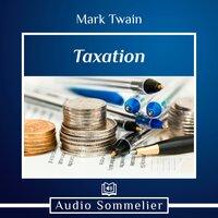 Taxation - Mark Twain