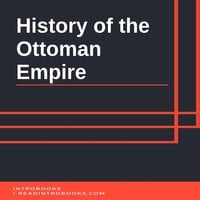History of the Ottoman Empire - Introbooks Team