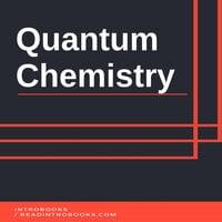 Quantum Chemistry - Introbooks Team