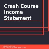 Crash Course Income Statement - Introbooks Team