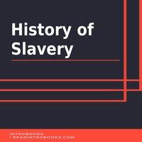 History of Slavery - Introbooks Team