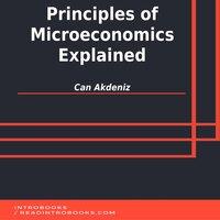 Principles of Microeconomics Explained - Can Akdeniz