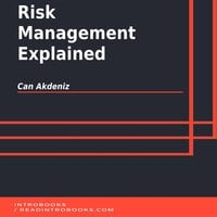 Risk Management Explained - Can Akdeniz