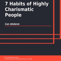 7 Habits of Highly Charismatic People - Can Akdeniz