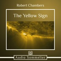 The Yellow Sign - Robert W. Chambers