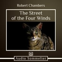 The Street of the Four Winds - Robert W. Chambers