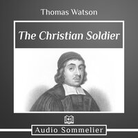 The Christian Soldier - Thomas Watson