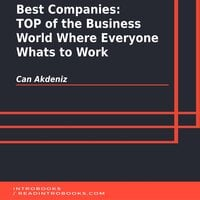 Best Companies: TOP of the Business World Where Everyone Whats to Work - Can Akdeniz
