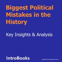Biggest Political Mistakes in the History - Introbooks Team