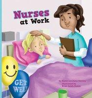Nurses at Work - Karen Latchana Kenney