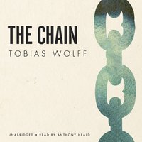 The Chain - Tobias Wolff