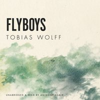 Flyboys - Tobias Wolff