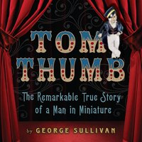 Tom Thumb - George Sullivan