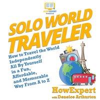 Solo World Traveler - HowExpert, Deneice Arthurton