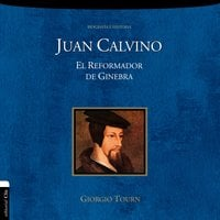 Juan Calvino - Giorgio Tourn
