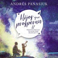 Hijos que prosperan - Andrés Panasiuk