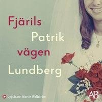 Fjärilsvägen - Patrik Lundberg