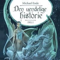 Den uendelige historie - Del 1 - Michael Ende