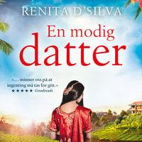 En modig datter - Renita D'Silva