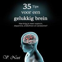 35 Tips voor een gelukkig brein - V. E. Noot