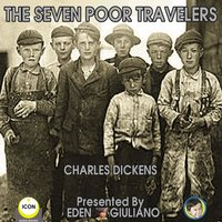 The Seven Poor Travelers - Charles Dickens