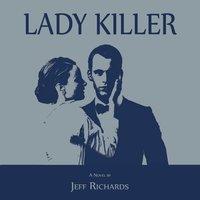 Lady Killer - Jeff Richards
